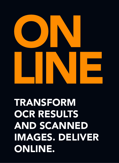 Transform OCR Results and Scanned Images. Deliver Online.